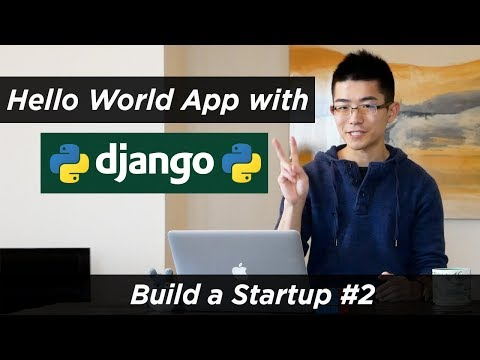 Making a Hello World App with Django | Web Development | Build a Startup #2