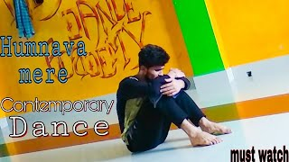 Official Video: Humnava Mere Song | Jubin Nautiyal | Dance Choreography | Navneet Sir |