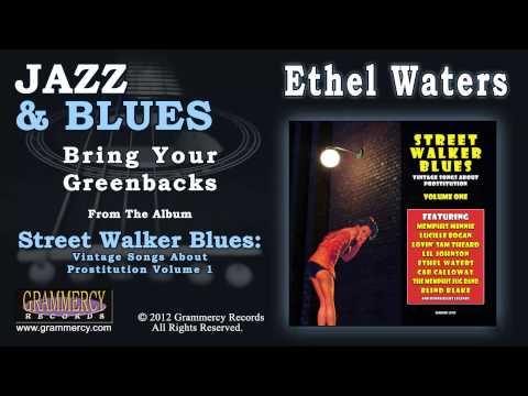 Ethel Waters - Bring Your Greenbacks
