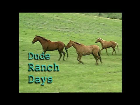 Dude Ranch Days
