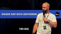 Gnade hat dich gefunden - Timo Hack | Passion-Konferenz 2019