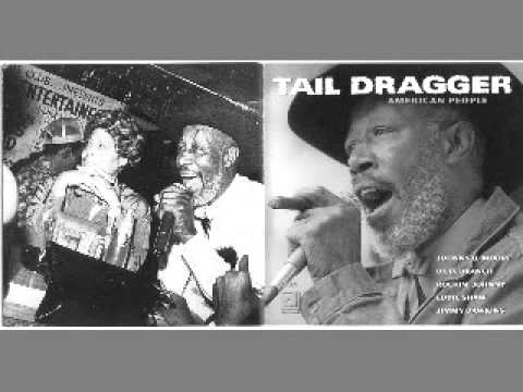 Tail Dragger & His Chicago Blues Band - American People - 1999 - Bought Me A New Home