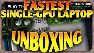 Fastest Single-GPU Gaming Laptop - Unboxing
