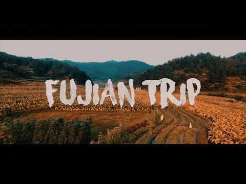 FUJIAN TRIP