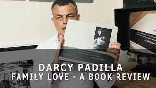 darcy padilla family love   book review