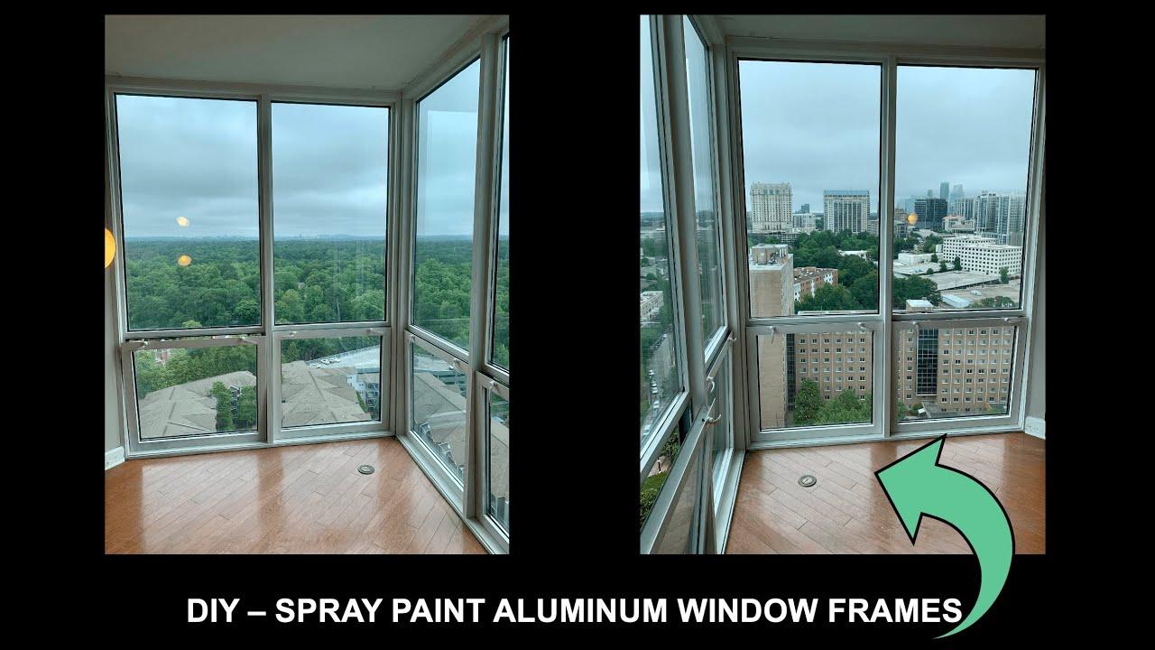 How To DIY Spray Paint Aluminum Window Frames - YouTube