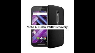 Moto g3 / turbo edition, TWRP recovery install (100% working)