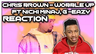 Chris Brown - Wobble Up (Official Video) ft. Nicki Minaj, G-Eazy Reaction Video