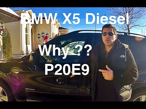 My BMW X5 DIESEL P20E9 Fault Code Issue Resolution