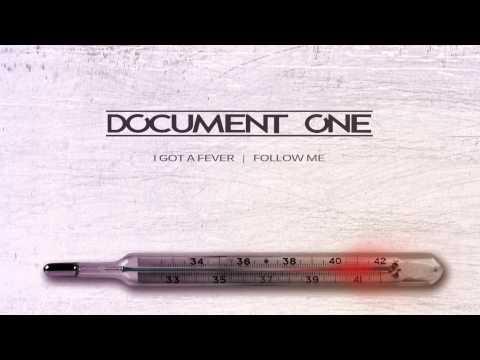 Document One - I Got A Fever [Technique Recordings]