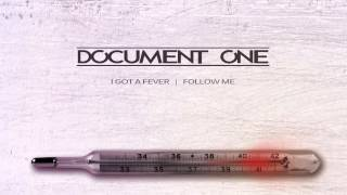 Document One - I Got A Fever [Technique Recordings]