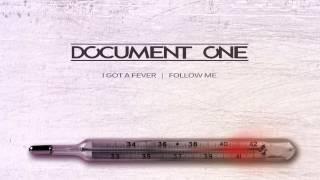 Document One I Got A Fever Technique Recordings