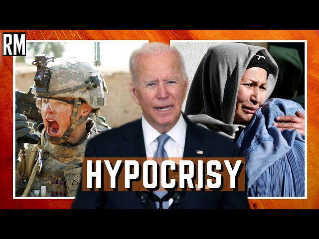 Biden's Hypocrisy About Afghanistan