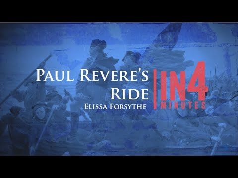 Paul Revere's Ride: The Revolutionary War In Four Minutes