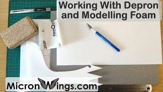 Depron and Modelling Foam Building Techniques