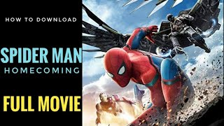 How to download spiderman homecoming full movie|spider man homecoming movie download kaise kare 😱