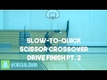 Slow-to-Quick In & Out Scissor Crossover Drive Finish Pt. 2 | Dre Baldwin