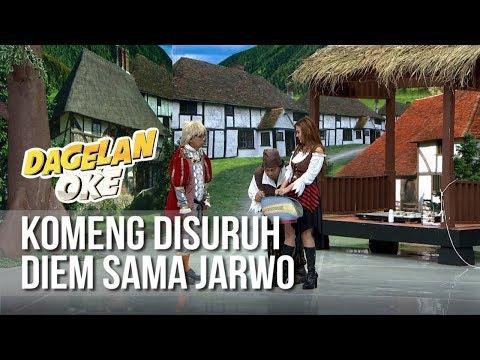 Dagelan OK - Komeng Disuruh Diem Sama Jarwo (full) [12 Februari 2019]