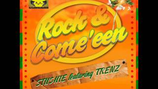 Stushie - Rock & Come een (@StushieX @D_hallSyndicate) Heights Riddim