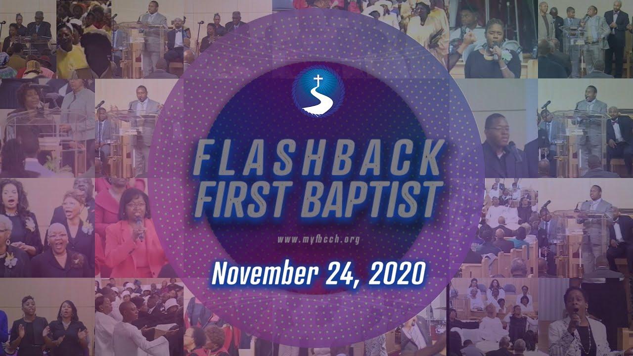 November 24, 2020: Flashback First Baptist