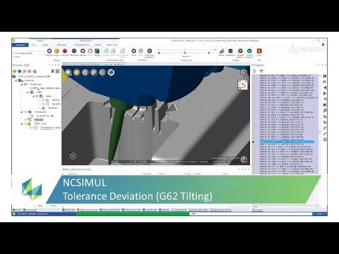 Tolerance Deviation Control (G62 Tilting) in NCSIMUL | Tutorial