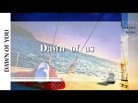 [Eng/中字/日本語]王嘉爾(Jackson Wang) - Dawn of us