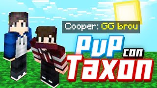 Haciendo PvP Con Taxmon #2||CopperAG