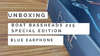 Unboxing boAt BassHeads 225 Special Edition In-Ear Headphones with Mic (Blue)