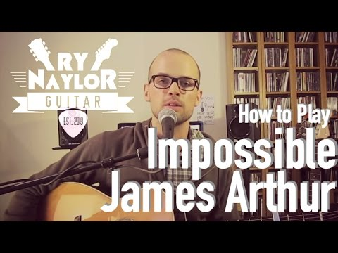 How to play Impossible on Guitar | James Arthur Beginner Guitar Lesson Tutorial