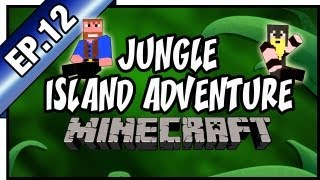 Minecraft: Jungle Island Adventure | Ep.12, Dumb and Dumber