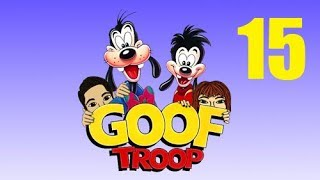 Goof Troop Episode 15: Wide Eyed and Blank Faced