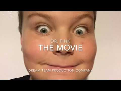 Dr. Fink: The Movie! (The Trailer)