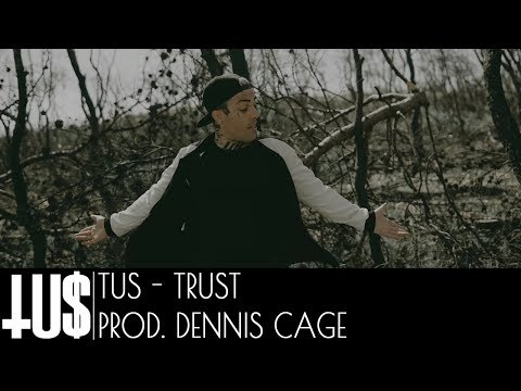 Tus - TrUSt Prod. Dennis Cage - Official Video Clip