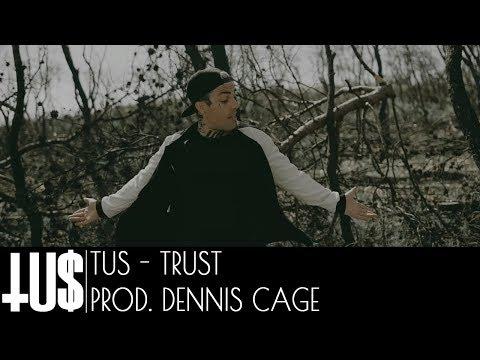 Смотреть клип Tus - Trust