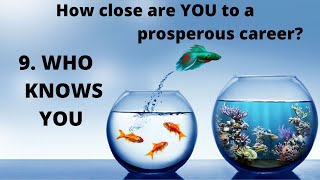 "Who knows You! - Video 9 - Series ""9 Strides to a Prosperous Career"""