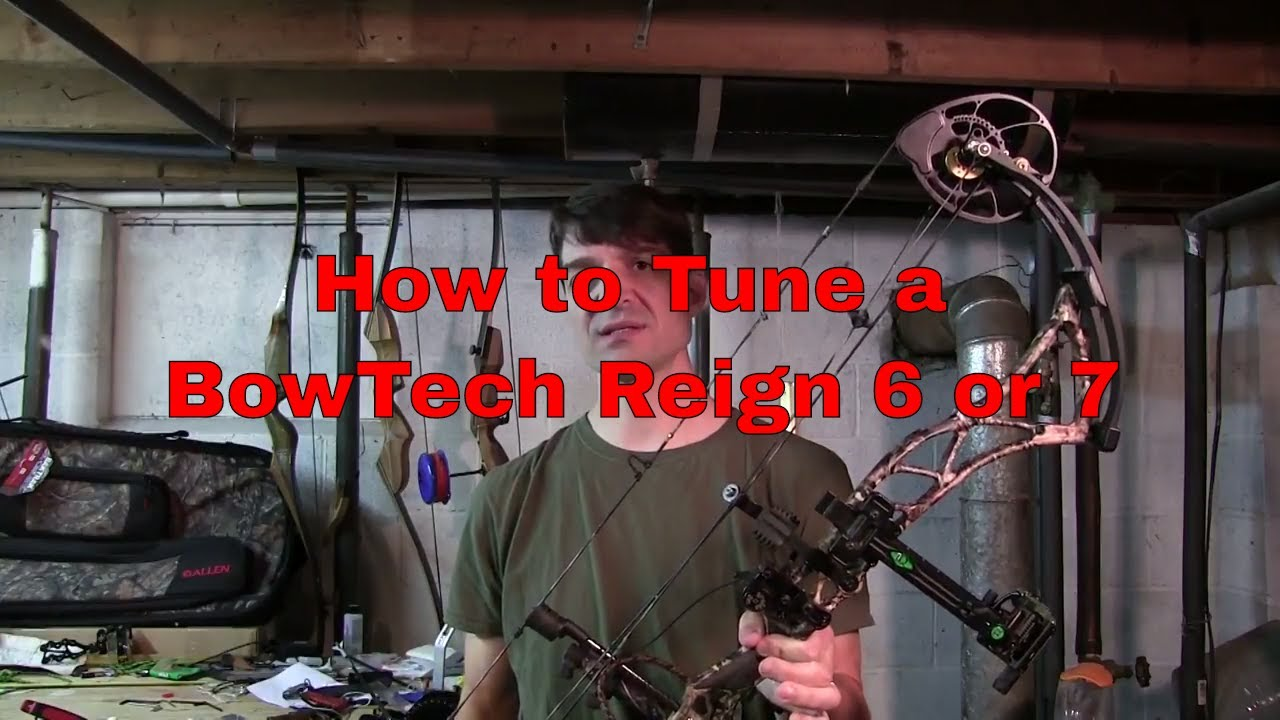 How to Tune a BowTech Reign 6 Reign 7 or Realm