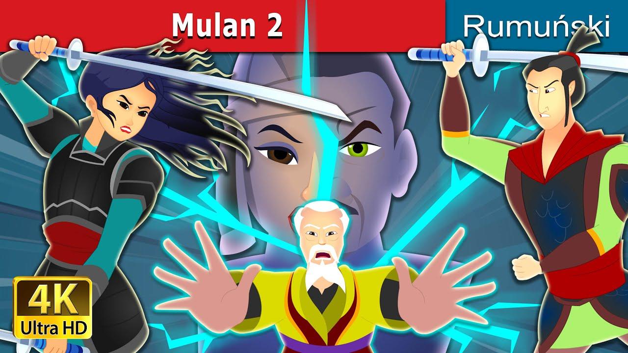 Mulan 2 | Povesti pentru copii | Romanian Fairy Tales