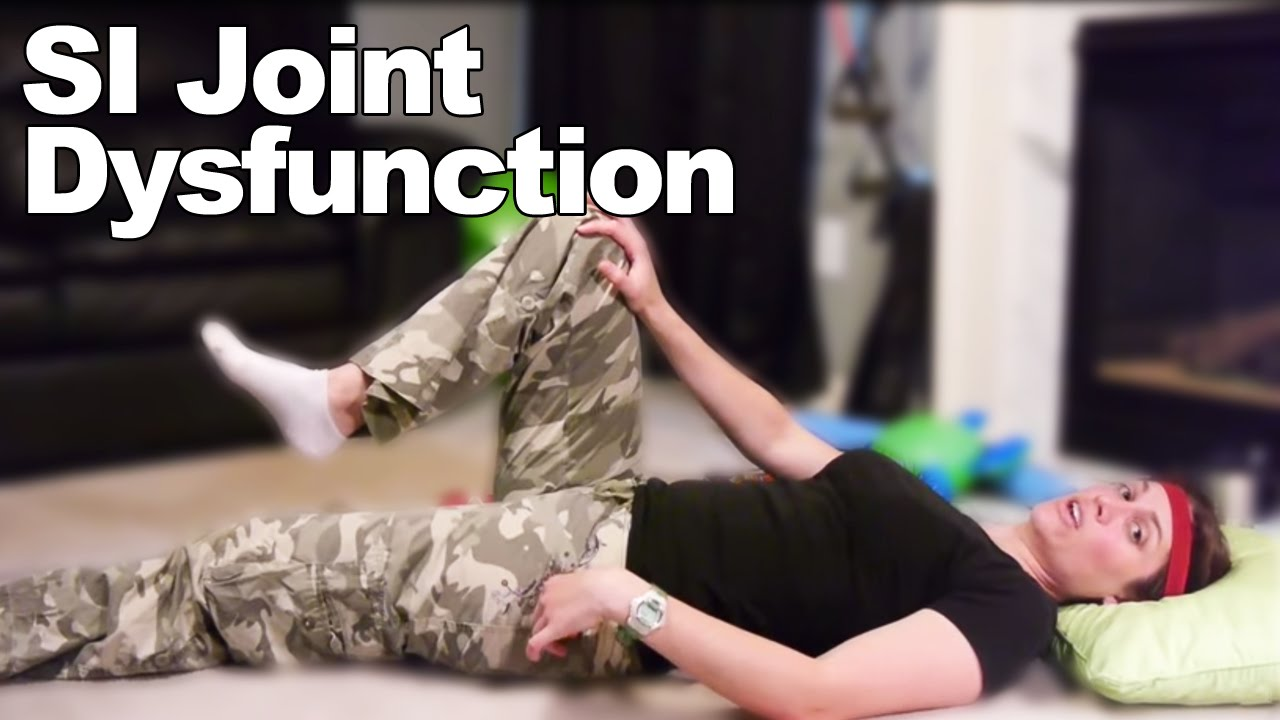 Download SI Joint Dysfunction Exercises & Stretches - Ask Doctor Jo