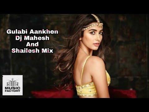 gulabi-aankhen-dj-mahesh-and-shailesh-mix