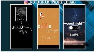 Instagram good night story ideas  Instagram story ideas