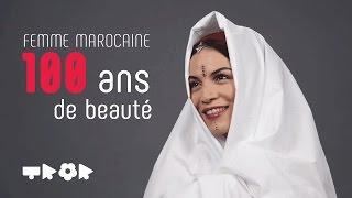 100 ans de beauté (Femme) : Maroc  JAWJAB