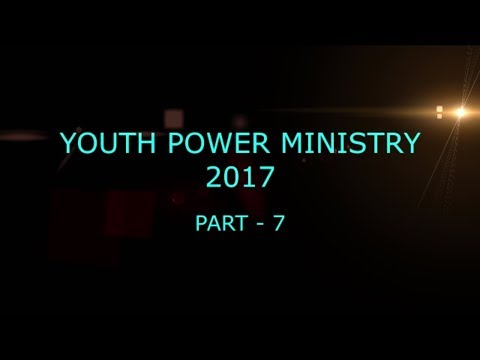 Youth Power Ministry 2017 (Part-7)
