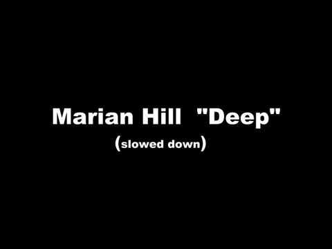 Marian Hill - Deep (slowed down)