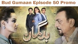 Bud Gumaan Episode 50 Promo HD HUM TV Drama 28 November 2016 #SafiProductions