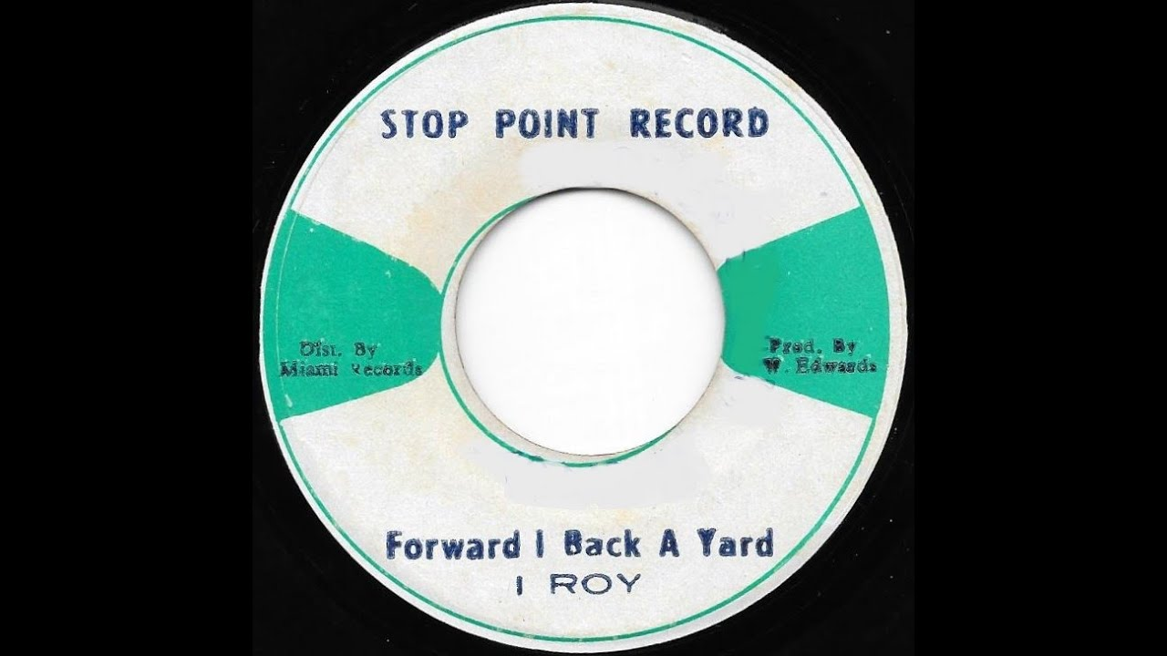 "Download I ROY ♦ Forward I Back A Yard/Black Dub {STOP POINT RECORDS 7"" 1975}"