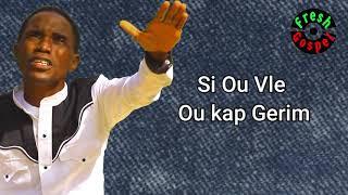 DI YON MO SELMAN MWEN VA GERI ( FRESH GOSPEL TV ) BEST HAITIAN GOSPEL SONGS - DONALD DESIR