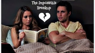The Impossible Breakup
