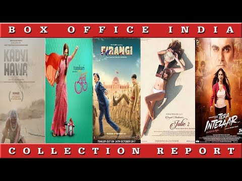 Box Office Collection Of Firangi, Tera Intezaar, Kadvi Hawa, Tumhari Sulu, Julie 2
