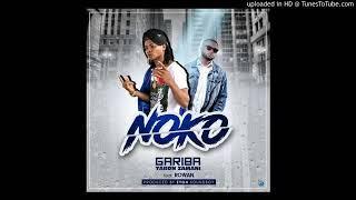 GARIBA ft ROWAN- NOKO (Audio slide)