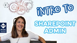 SharePoint Power Hour: Intro to SharePoint Admin